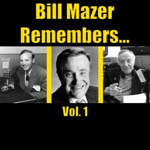 Bill Mazer Remembers, Vol. 1