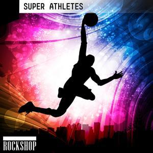 Super Athletes