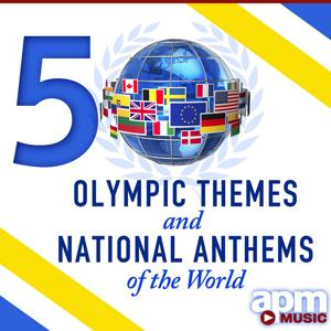 50 Olympic Themes & National Anthems of the World