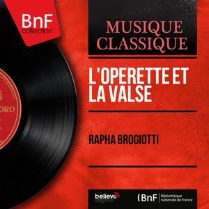 L'opérette et la valse (Mono Version)