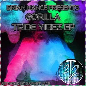 Brian Nance Presents Gorilla Tribe Vibez EP