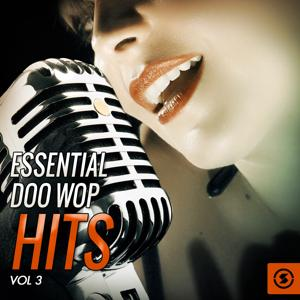 Essential Doo Wop Hits, Vol. 3