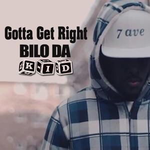 Gotta Get Right