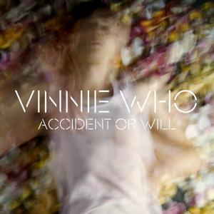 Accident Or Will