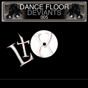 Dance Floor Deviants, Vol. 5
