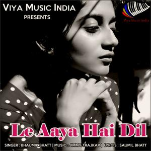 Le Aaya Hai Dil
