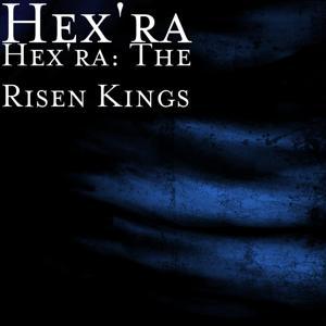 Hex'ra: The Risen Kings