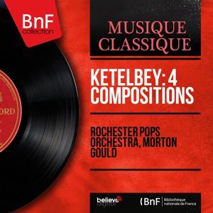Ketèlbey: 4 Compositions (Mono Version)