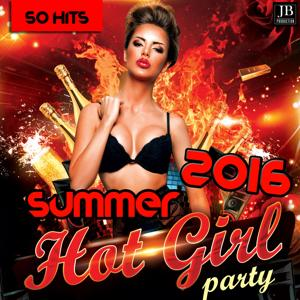 Hot Girl Party Summer 2016