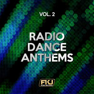 Radio Dance Anthems, Vol. 2