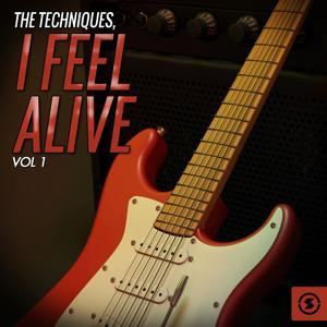 I Feel Alive, Vol. 1