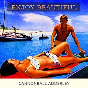 Enjoy Beautiful