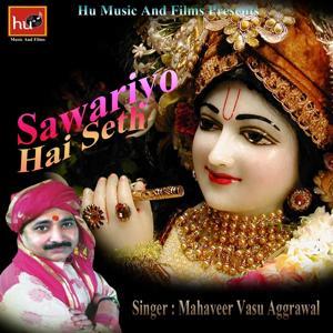 Sawariyo Hai Seth