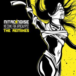 No Cure For Apocalypse (The Remixes)