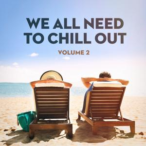We All Need to Chill Out, Vol. 2