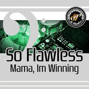 Mama, I'm Winning (Beat)
