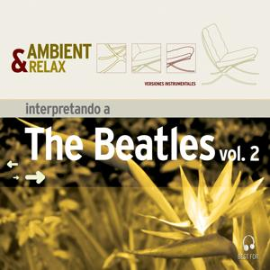 Ambient & Relax: The Beatles, Vol. 2