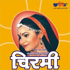 Chirmi (Rajasthani Folk Songs)