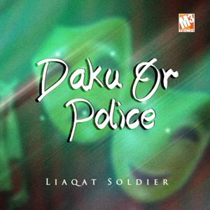 Daku or Police