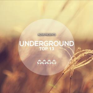 Underground Top 13