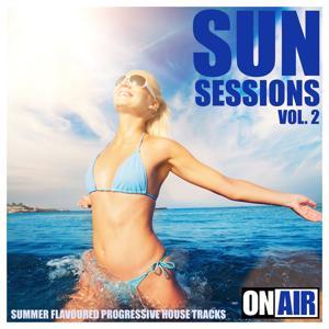 Sun Sessions, Vol. 2 (Summer Flavoured Progressive House Tracks)