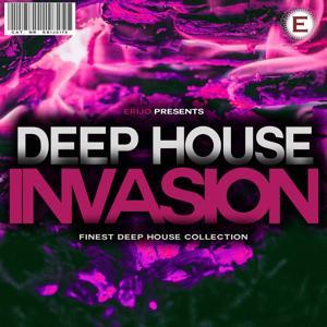 Deep House Invasion