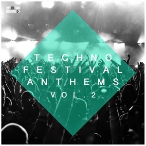 Techno Festival Anthems, Vol. 2