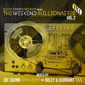 Secret Party Project Pres. The Weekend Millionaires, Vol. 2