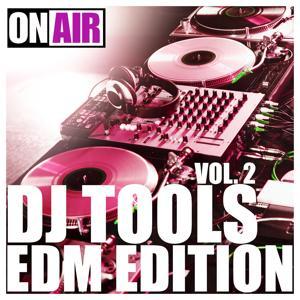 DJ Tools Vol. 2 (EDM Edition)