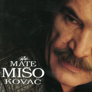 Mate - Mišo Kovač