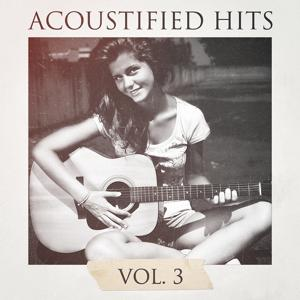Acoustified Hits, Vol. 3