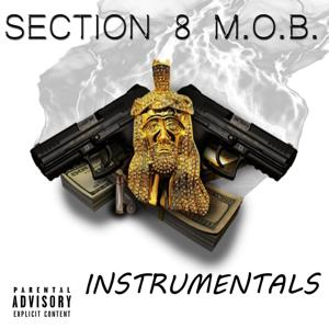 Section 8 M.O.B. Instrumentals