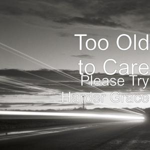 Please Try Harder Grace