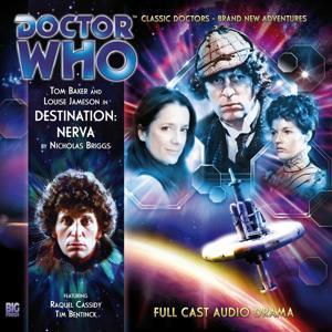 The 4th Doctor Adventures, Series 1.1: Destination: Nerva (Unabridged)