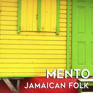 Mento: Jamaican Folk