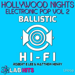 Hollywood Nights: Electronic Pop, Vol 2