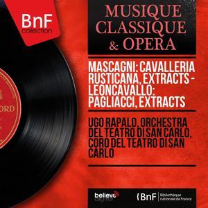 Mascagni: Cavalleria Rusticana, Extracts - Leoncavallo: Pagliacci, Extracts