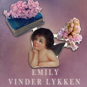 Emily vinder lykken - Emily-bøgerne 3 (uforkortet)