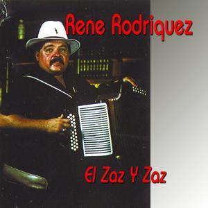 El Zaz Y Zaz, Rene Rodriguez