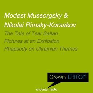 Green Edition - Russian Composers: Pictures at an Exhibition & Rhapsody on Ukrainian Themes