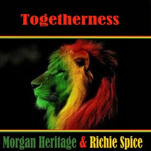 Togetherness  Morgan Heritage & Richie Spice