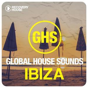 Global House Sounds - Ibiza