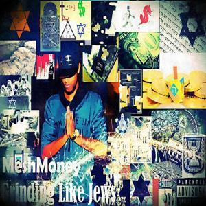 Grinding Like Jews