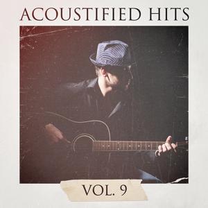 Acoustified Hits, Vol. 9