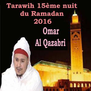Tarawih 15ème nuit du Ramadan 2016