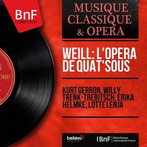 Weill: L'opéra de quat'sous