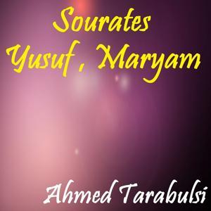 Sourates Yusuf , Maryam