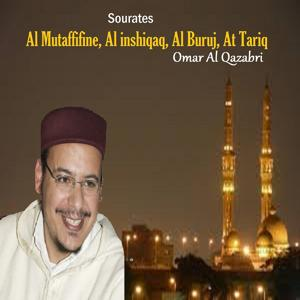 Sourates Al Mutaffifine, Al inshiqaq, Al Buruj, At Tariq