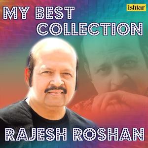 My Best Collection - Rajesh Roshan