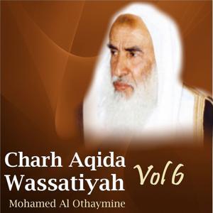 Charh Aqida Wassatiyah Vol 6